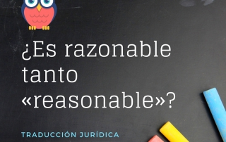 Es razonabletanto«reasonable»