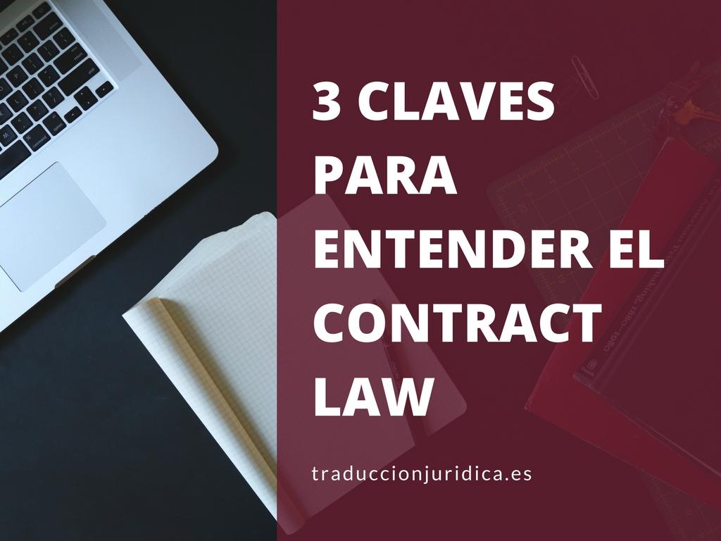3 Claves para entender el Contract Law