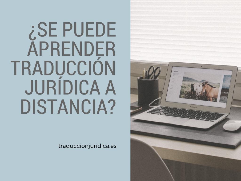 ¿Se puede aprender traducción jurídica a distancia? 5 consejos para elegir un buen curso