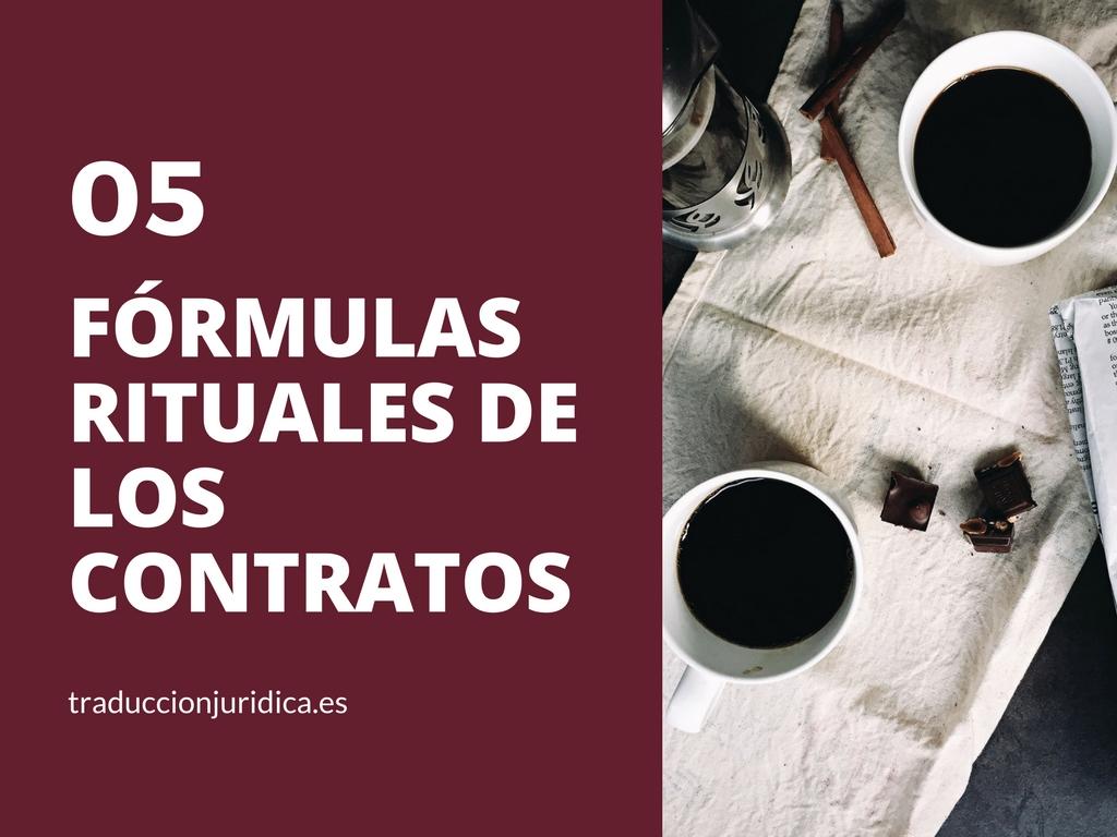 5 fórmulas rituales de los contratos anglosajones