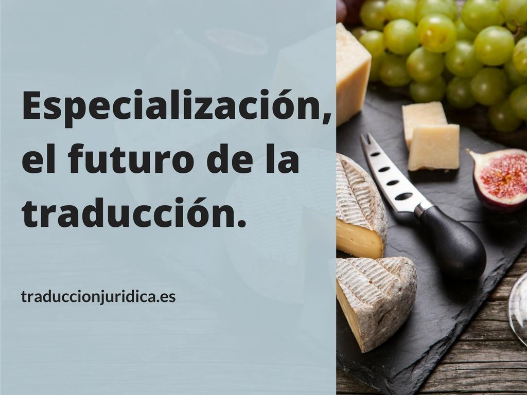 El futuro de la traducción: la especialización