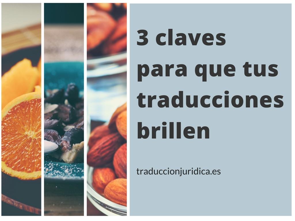 3 claves para hacer que tus traducciones jurídicas brillen