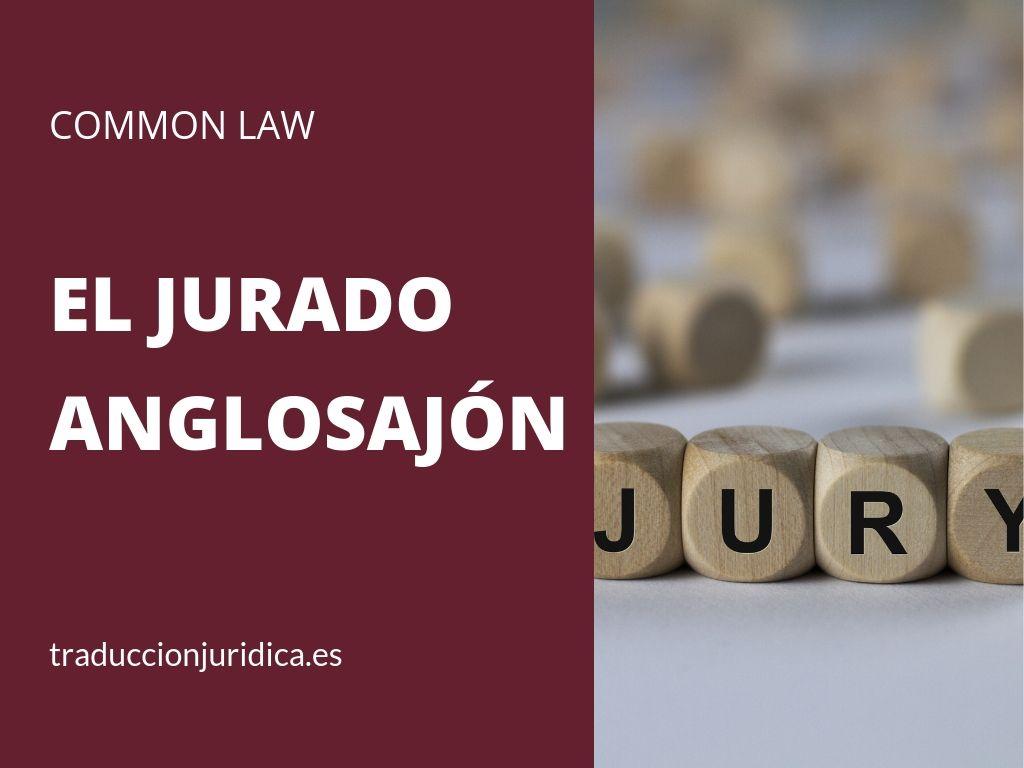 El jurado anglosajón y su terminología