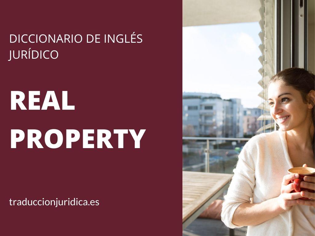 Diccionario de inglés jurídico: Real property