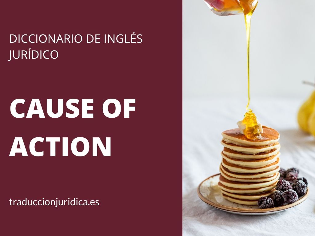 Diccionario de inglés jurídico: cause of action